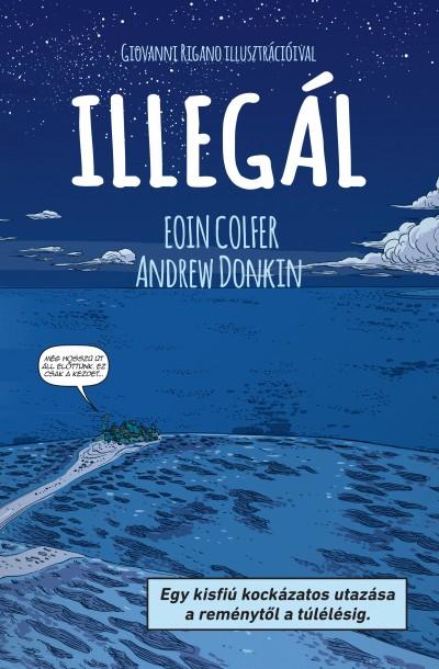 Illegál - Eoin Colfer - Andrew Donkin