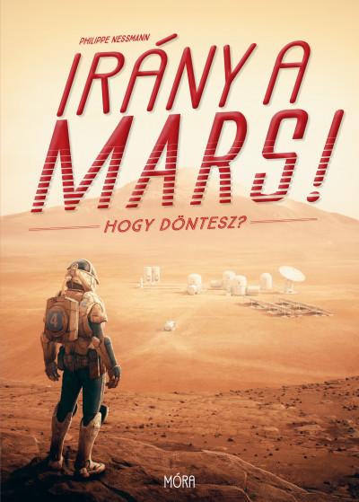 Irány a Mars! - Hogy döntesz? - Philippe Nessmann